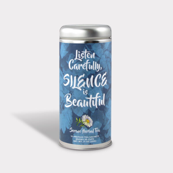 Customizable Private Label All-Natural Healthy Silence is Beautiful Inspirational Tea in an Easy-Open Silver Tall Tin with 12 Pyramid Tea Sachets in a flavor of your choice